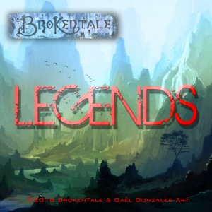 BrokenTale - Legends